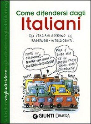 Come difendersi dagli italiani - A. Tubino | Rochesterscifianimecon.com
