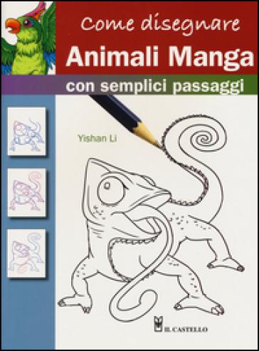 Come disegnare animali manga con semplici passaggi - Yishan Li  