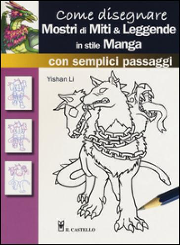 Come disegnare mostri di miti & leggende in stile manga con semplici passaggi - Li Yashan | Ericsfund.org