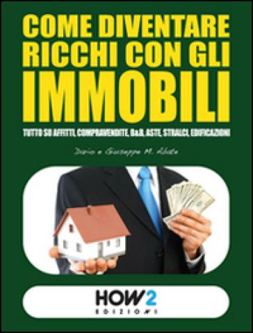Come diventare ricchi con gli immobili - Dario Abate | Jonathanterrington.com