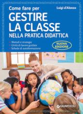Image of Come fare per gestire la classe nella pratica didattica. Guida base