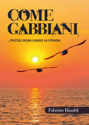 Come gabbiani - Fabrizio Rinaldi  