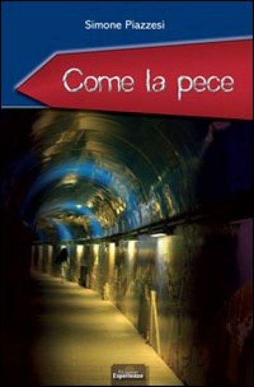 Come la pece - Simone Piazzesi | Jonathanterrington.com