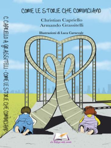 Come le storie che cominciano - Christian Capriello  