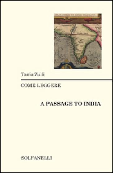 Come leggere «A passage to India» - Tania Zulli  
