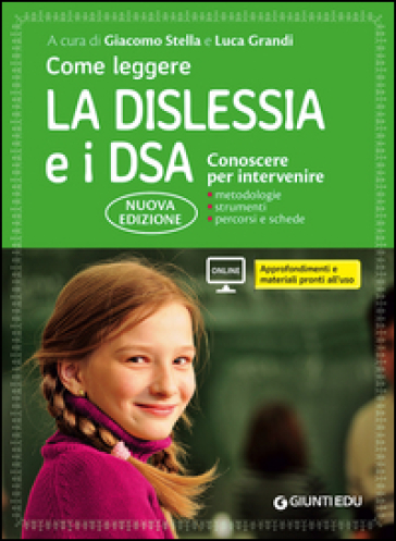 Come leggere la dislessia e i DSA. Conoscere per intervenire - G. Stella pdf epub