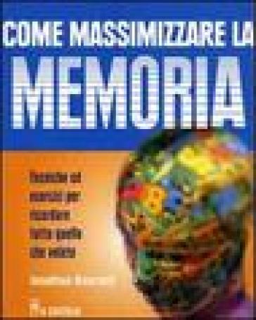 Come massimizzare la memoria - Jonathan Hancock   Rochesterscifianimecon.com