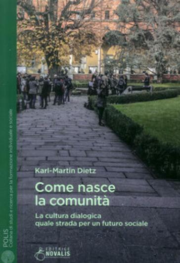 Come nasce la comunità - Karl-Martin Dietz   Jonathanterrington.com