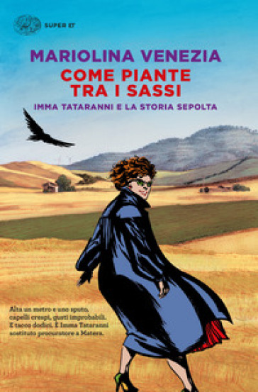 Come piante tra i sassi. Imma Tataranni e la storia sepolta - Mariolina Venezia |