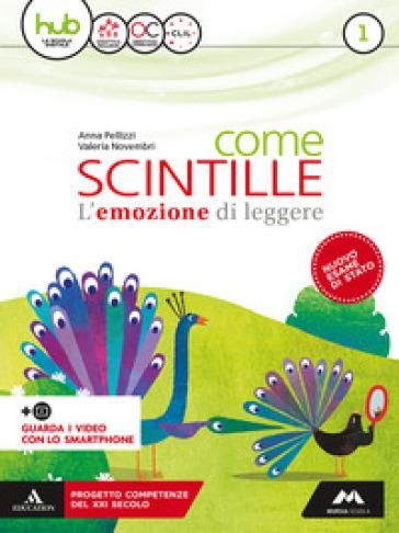 Come scintille. Per la Scuola media. Con e-book. Con 2 espansioni online. Con Libro: Epica. 1. - Anna Pellizzi | Thecosgala.com