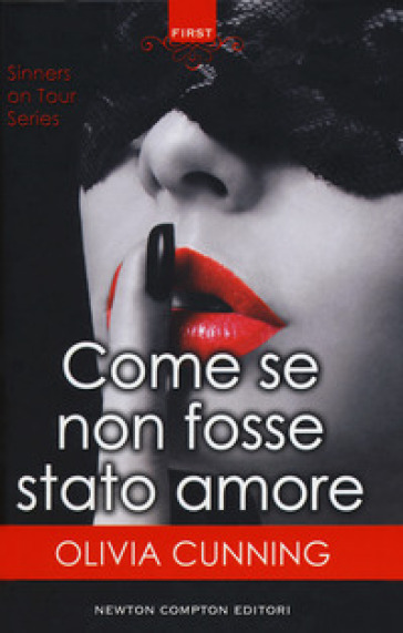 Come se non fosse stato amore. Sinners on tour series