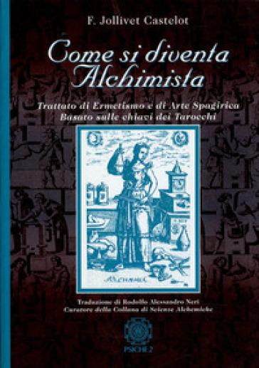 Come si diventa alchimista -  pdf epub