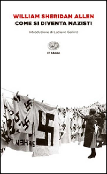 Come si diventa nazisti - William Sheridan Allen   Jonathanterrington.com