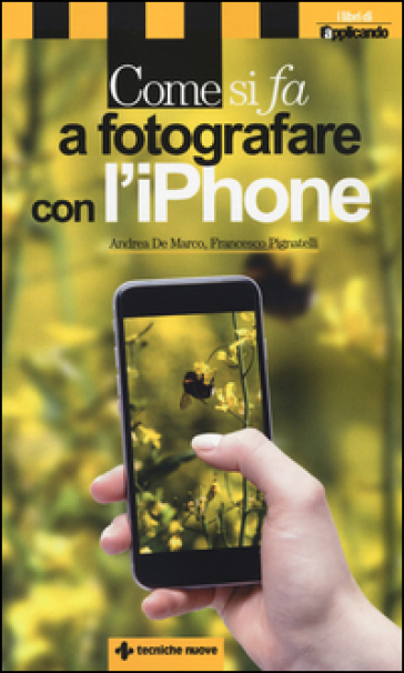Come si fa a fotografare con l'iPhone