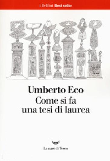 Come si fa una tesi di laurea - Umberto Eco | Jonathanterrington.com