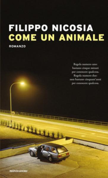 Come un animale - Filippo Nicosia | Thecosgala.com
