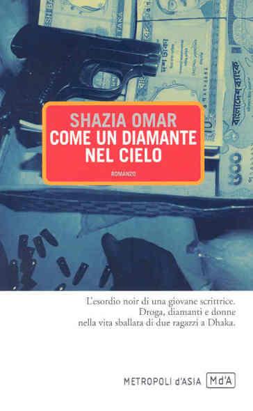 Come un diamante nel cielo - Shazia Omar | Jonathanterrington.com