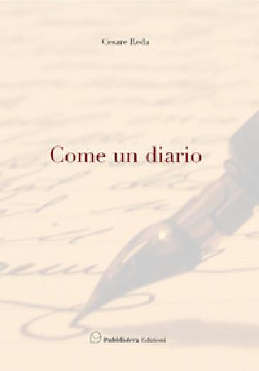 Come un diario - Cesare Reda |