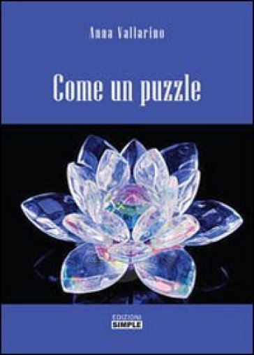 Come un puzzle - Anna Vallarino   Kritjur.org