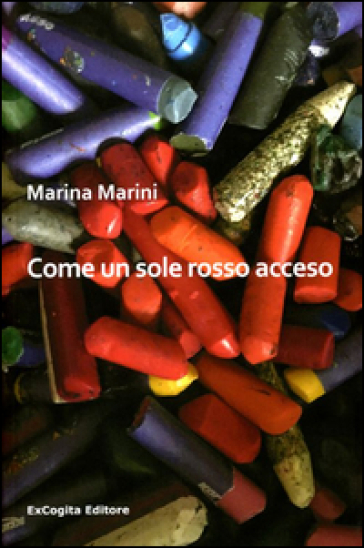 Come un sole rosso acceso - Marina Marini  