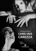 Come una carezza