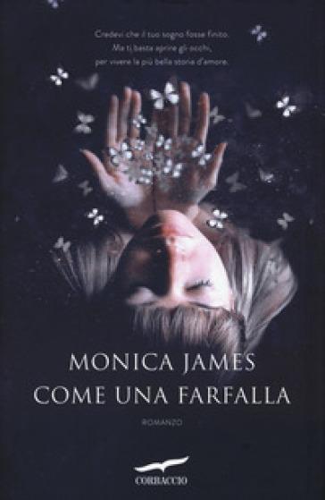 Come una farfalla - Monica James pdf epub