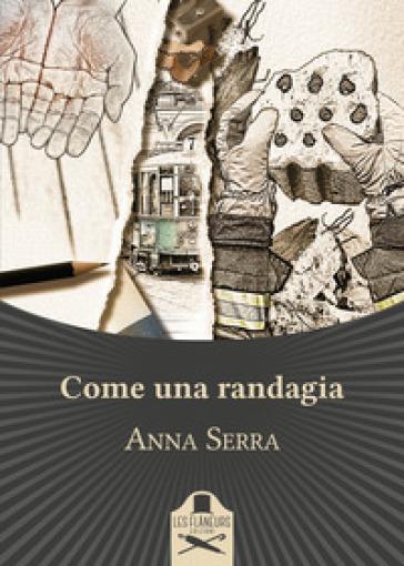Come una randagia - Anna Serra   Kritjur.org