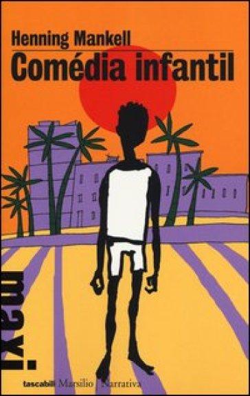 Comédia infantil - Henning Mankell |