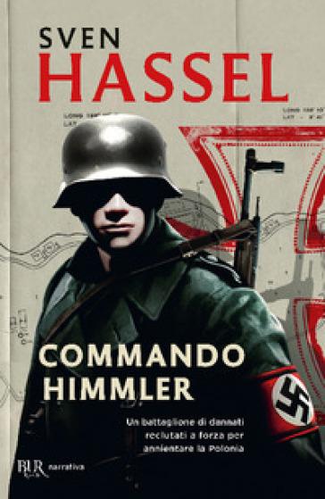 Commando Himmler - Sven Hassel  