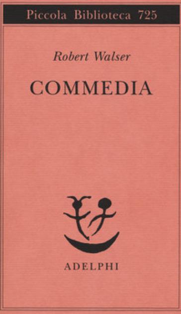 Commedia - Robert Walser | Jonathanterrington.com