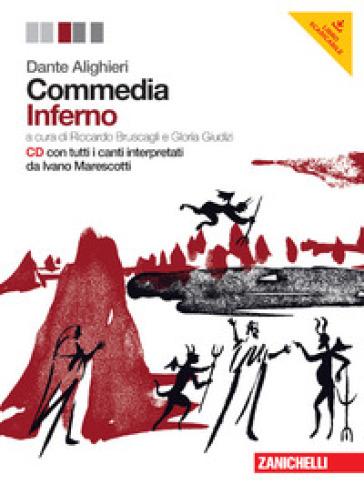 Commedia. Per le Scuole superiori. Con CD Audio. Con espansione online. 1: Inferno - Dante Alighieri |