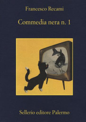 Commedia nera n. 1 - Francesco Recami |