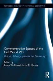 Commemorative Spaces of the First World War