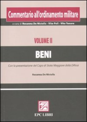 Commentario all'ordinamento militare. 2.Beni - R. De Nictolis |