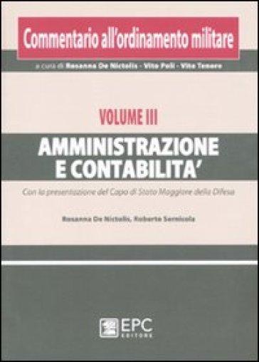 Commentario all'ordinamento militare. 3.Amministrazione e contabilità - R. De Nictolis | Rochesterscifianimecon.com