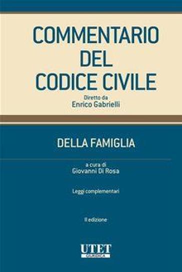 Commentario del codice civile. Della famiglia. 3. - G. Di Rosa | Rochesterscifianimecon.com