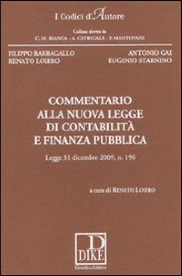 Commentario alla nuova legge di contabilità e finanza pubblica - R. Loiero  