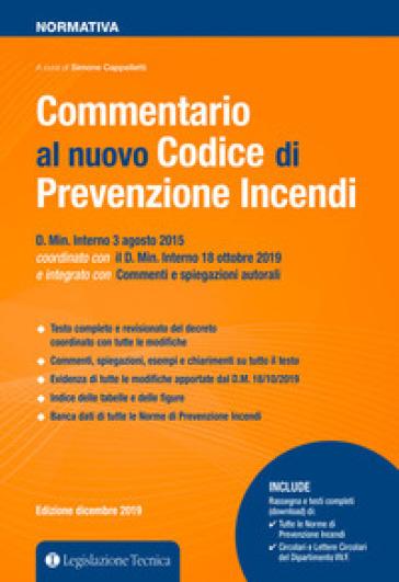 Commentario al nuovo Codice di prevenzione incendi - Simone Cappelletti  