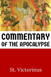 Commentary of the Apocalypse