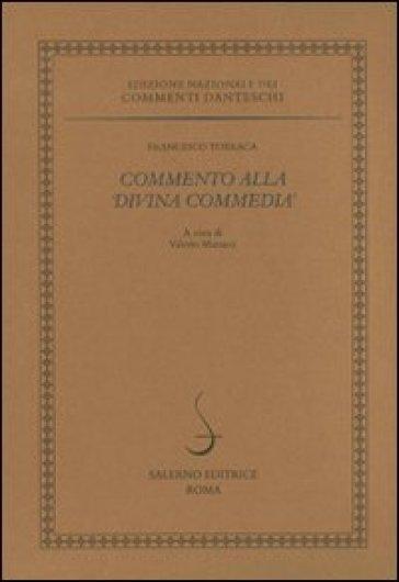Commento alla «Divina Commedia» - Francesco Torraca | Rochesterscifianimecon.com