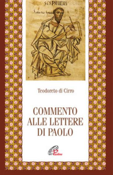 Commento alle Lettere di Paolo. Ediz. integrale - Teodoreto di Ciro | Kritjur.org
