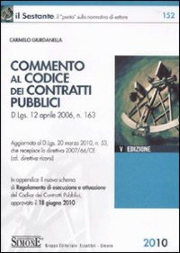 Commento al codice dei contratti pubblici - Carmelo Giurdanella | Thecosgala.com