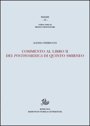 Commento al libro II dei Posthomerica di Quinto Smirneo - Alessia Ferreccio   Rochesterscifianimecon.com
