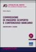 Commissione di massimo scoperto e contenzioso bancario. Anatocismo e usura. Con CD-ROM