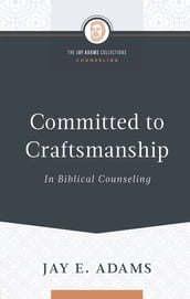 Committed to Craftsmanship