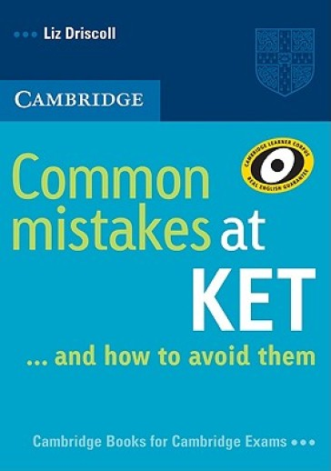 Common mistakes at KET and how to avoid them. Per le Scuole superiori