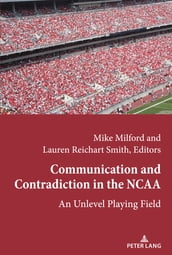 Communication and Contradiction in the NCAA