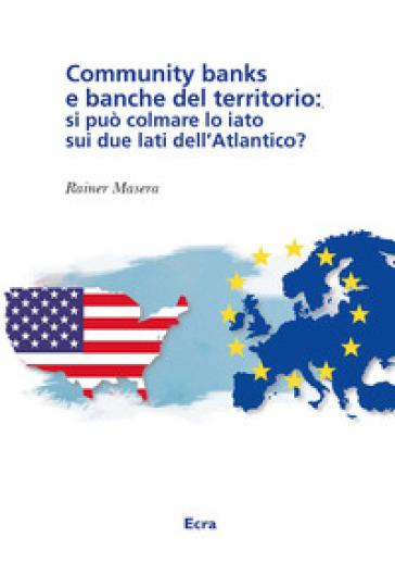 Community Banks e banche del territorio - Rainer Masera   Ericsfund.org