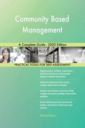 Community Based Management A Complete Guide - 2020 Edition