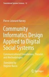 Community Informatics Design Applied to Digital Social Systems